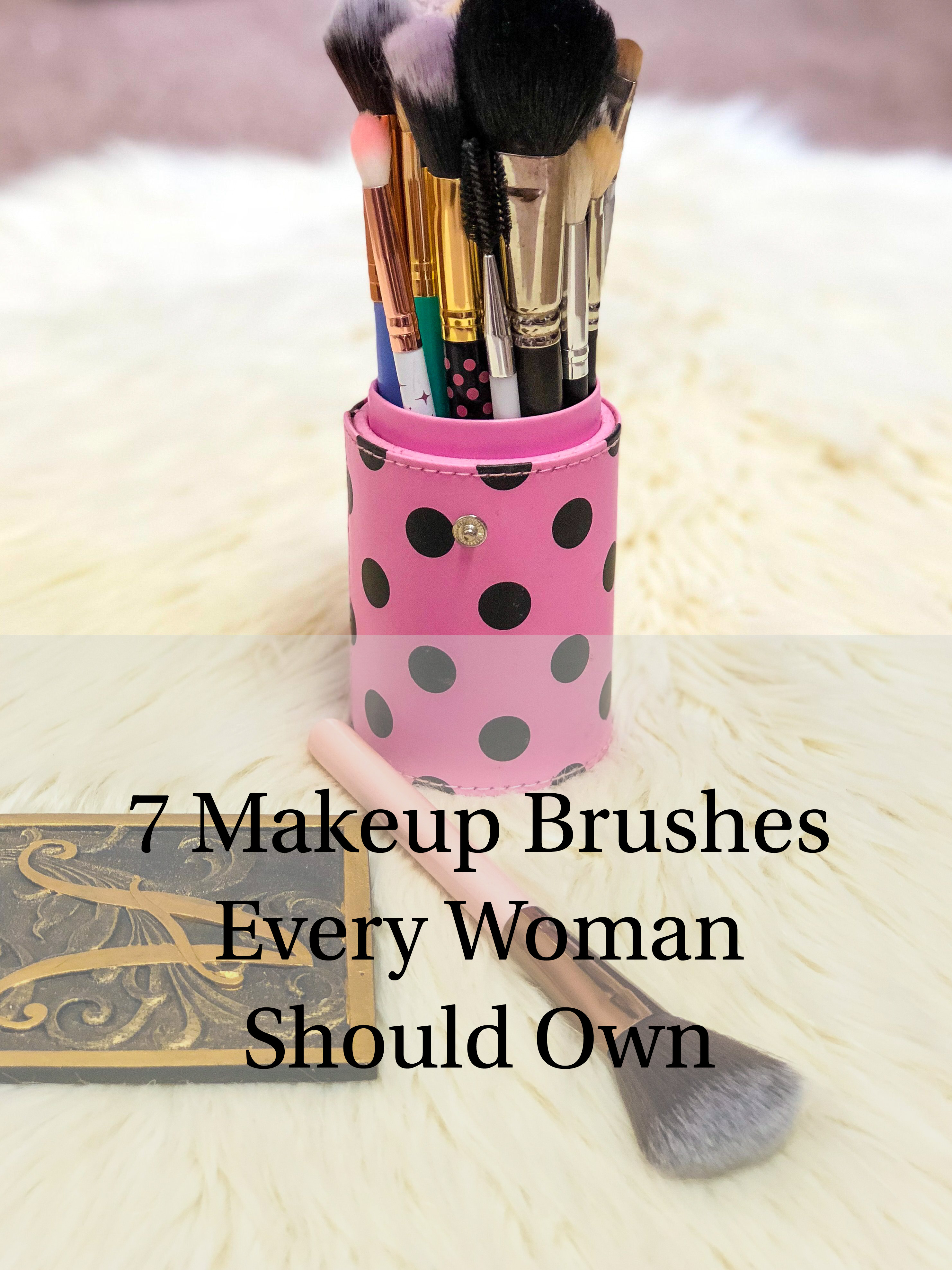 The 7 Makeup Brushes Every Woman Should Own